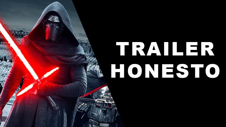 O trailer honesto de Star Wars: O Despertar da Força