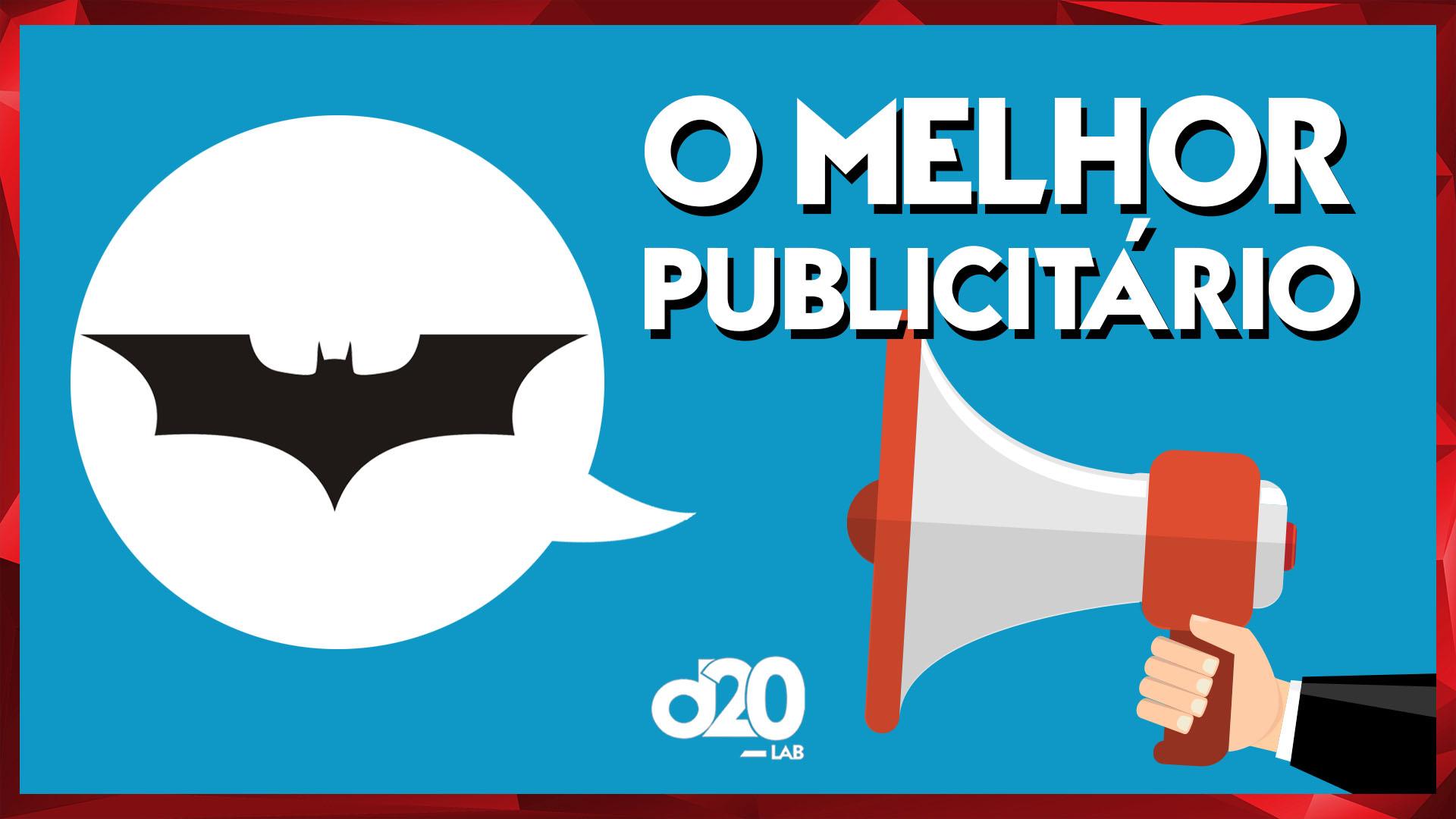 Batman: O Melhor Publicitário do Mundo | D20 Lab 08