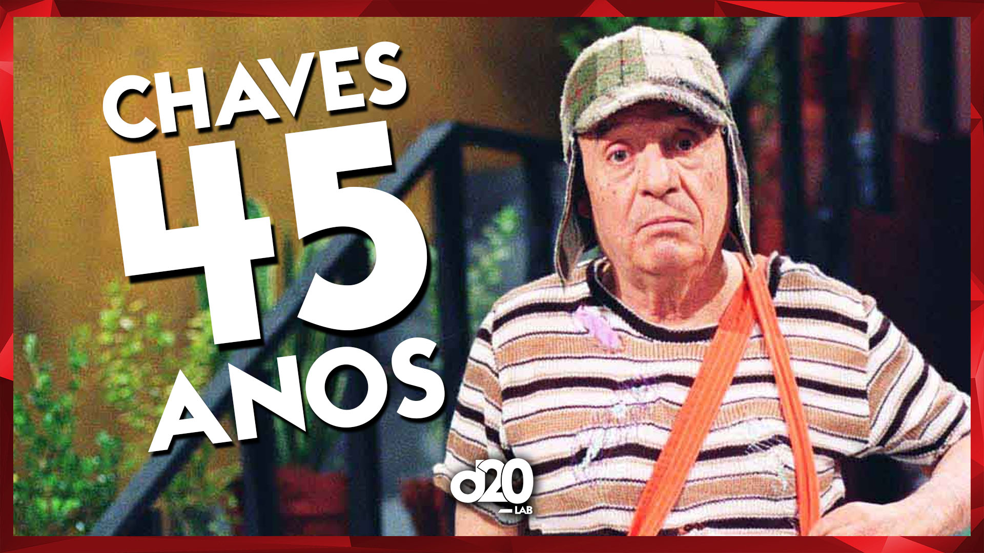 Chaves: 45 anos | D20 Lab 10