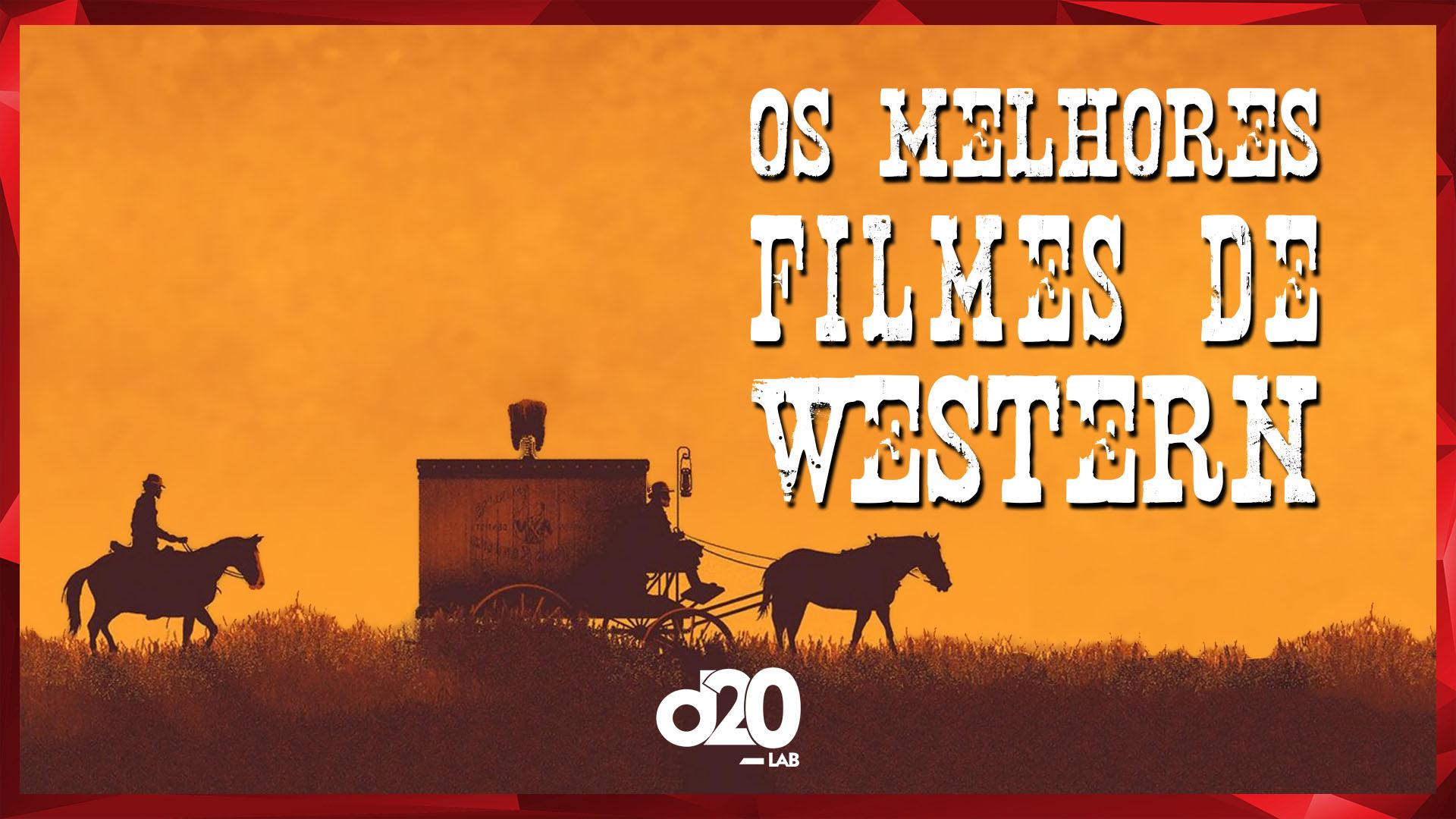 Os Clássicos Filmes de Velho Oeste | D20 Lab 12