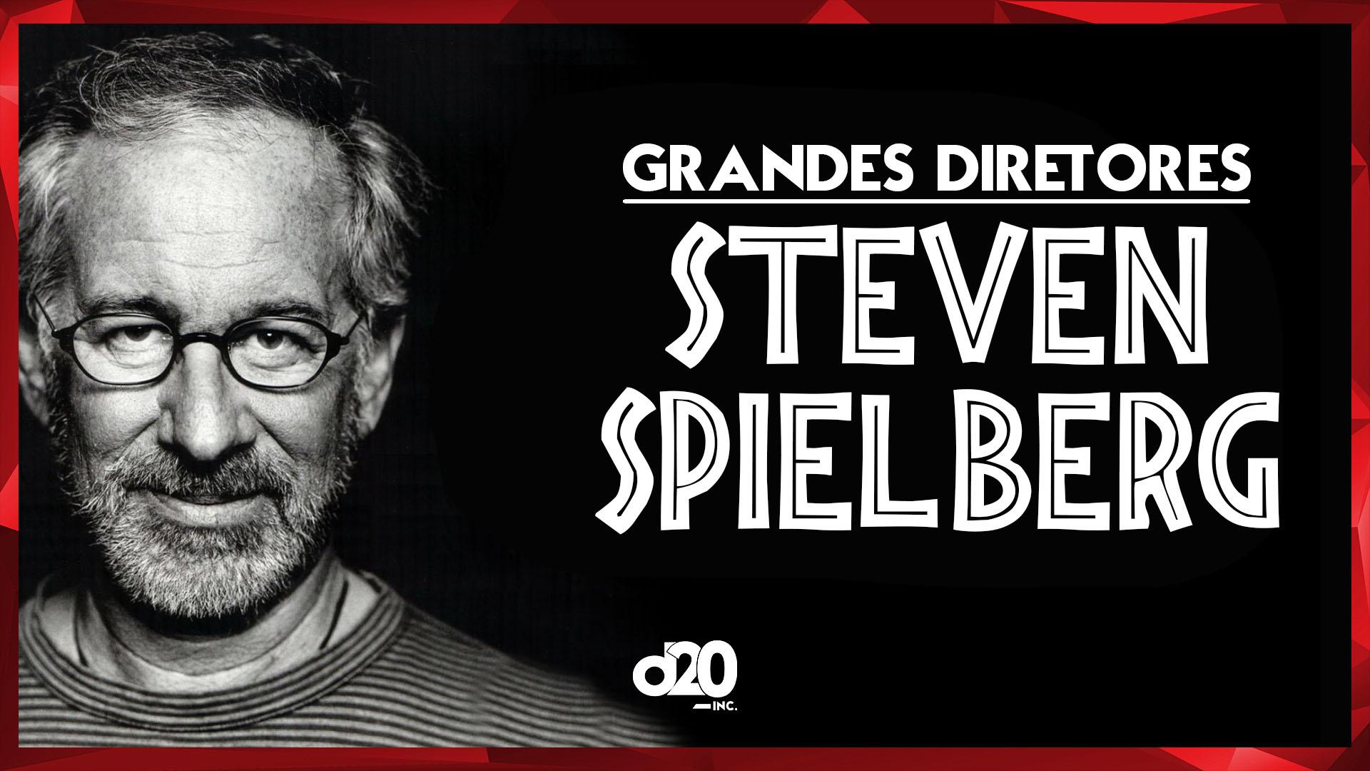 Steven Spielberg (Grandes Diretores) | D20 Lab 15