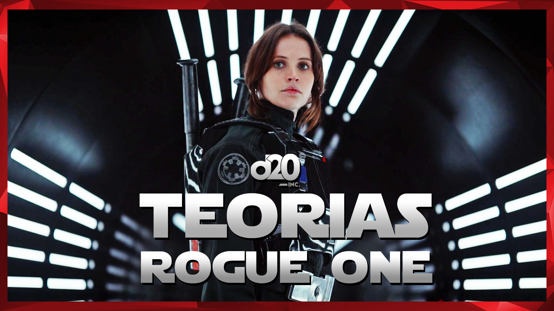 Rogue One (Teorias Star Wars) | D20 Lab 28