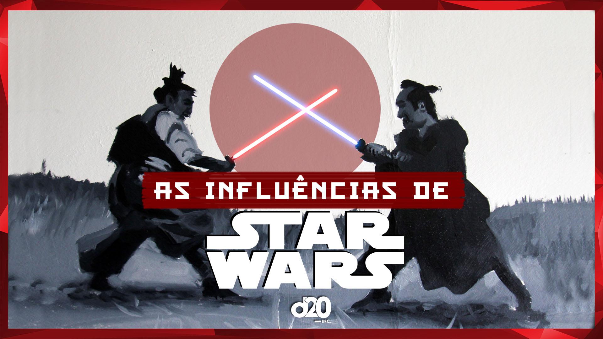 O que influenciou Star Wars | D20 Lab 31