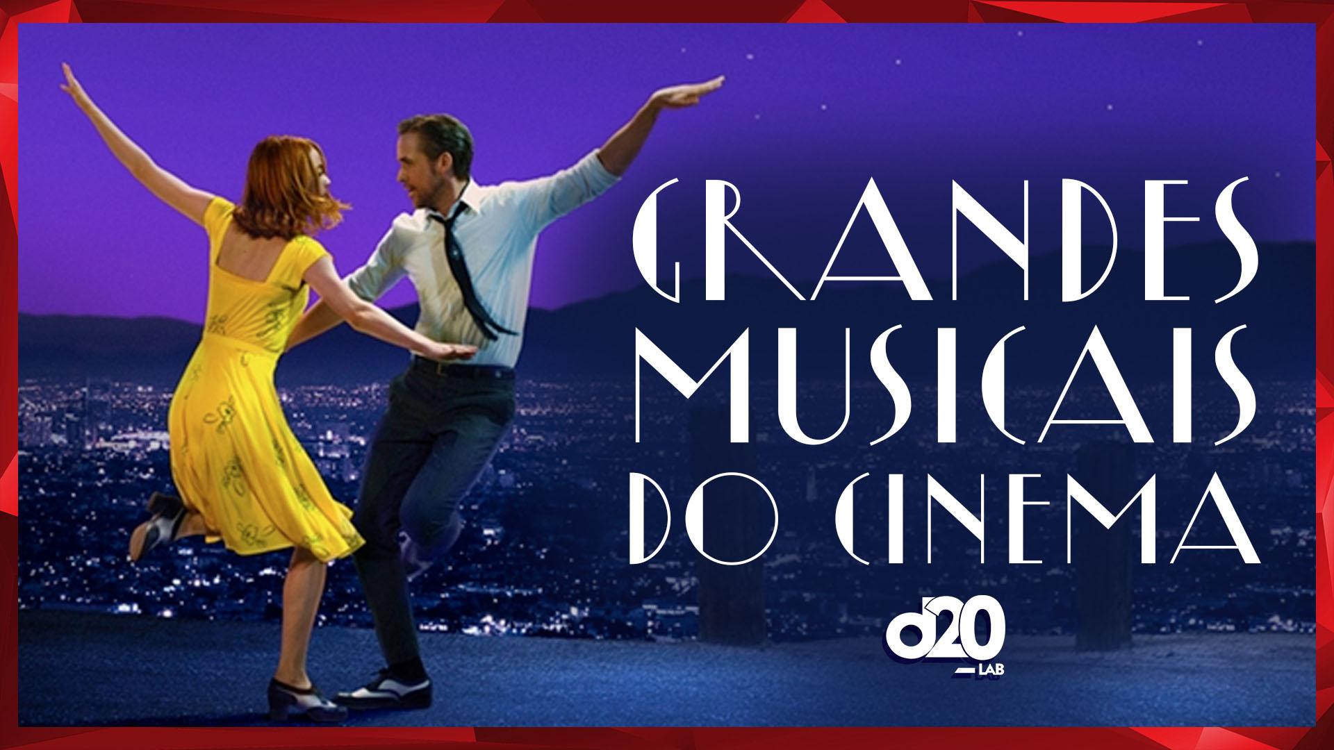 Os Grandes Musicais na História do Cinema | D20 Lab 38
