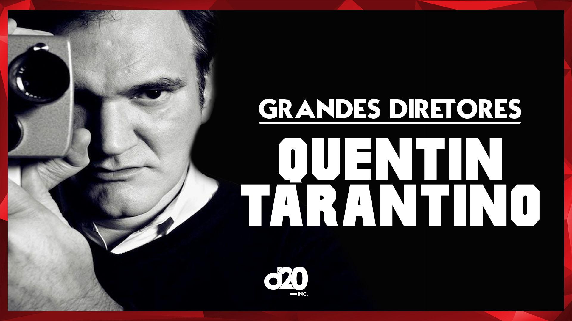 Quentin Tarantino (Grandes Diretores) | D20 Lab 54