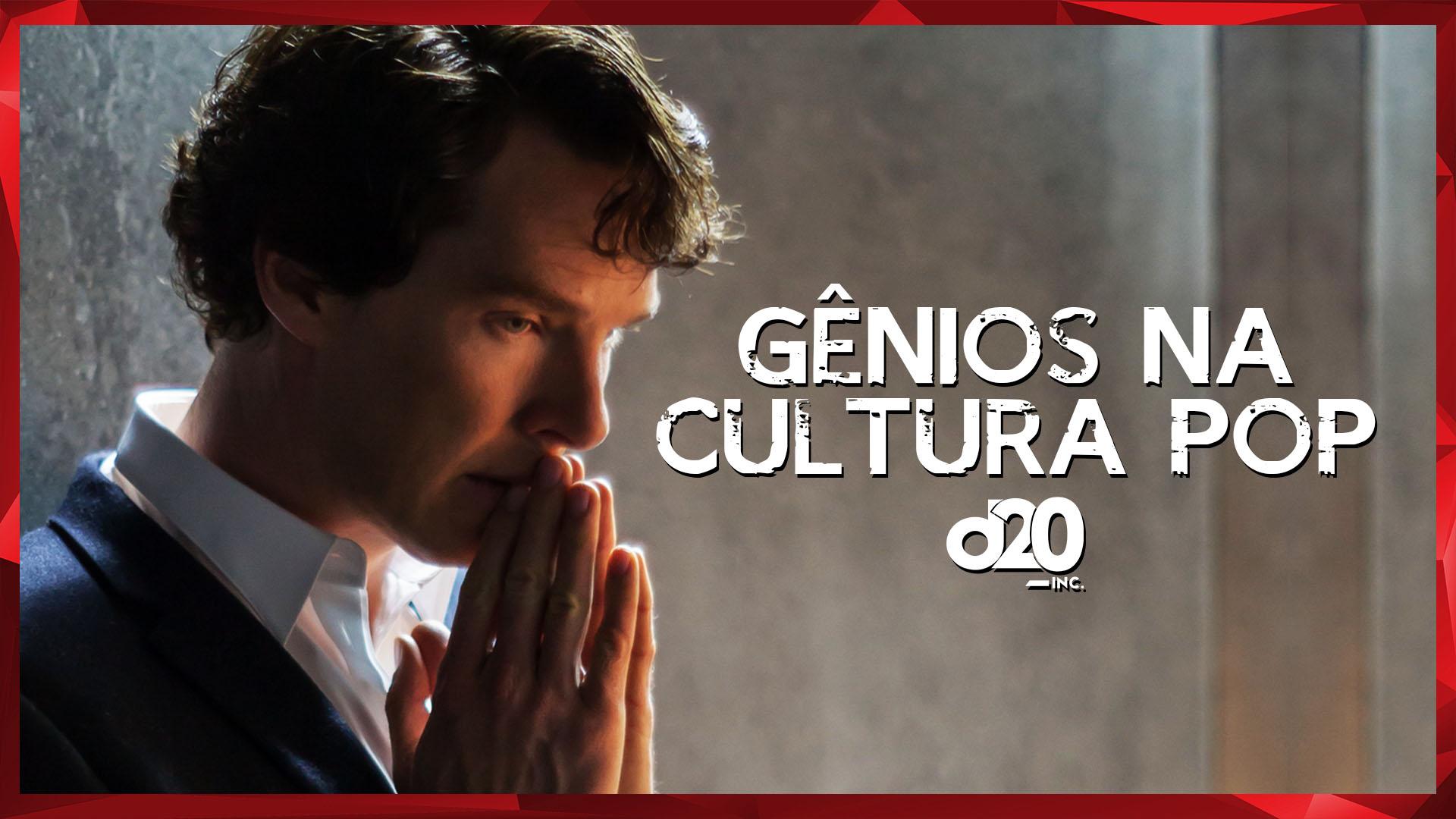 Gênios na Cultura Pop | D20 Lab 58