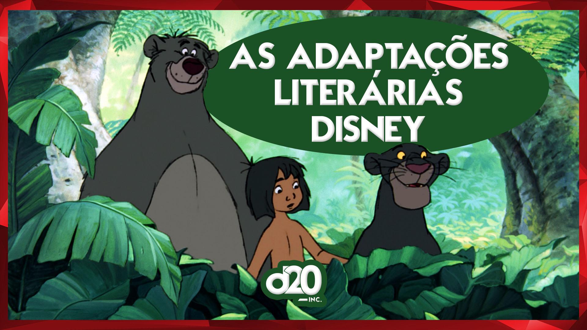 Disney e Suas Adaptações Literárias | D20 Lab 61