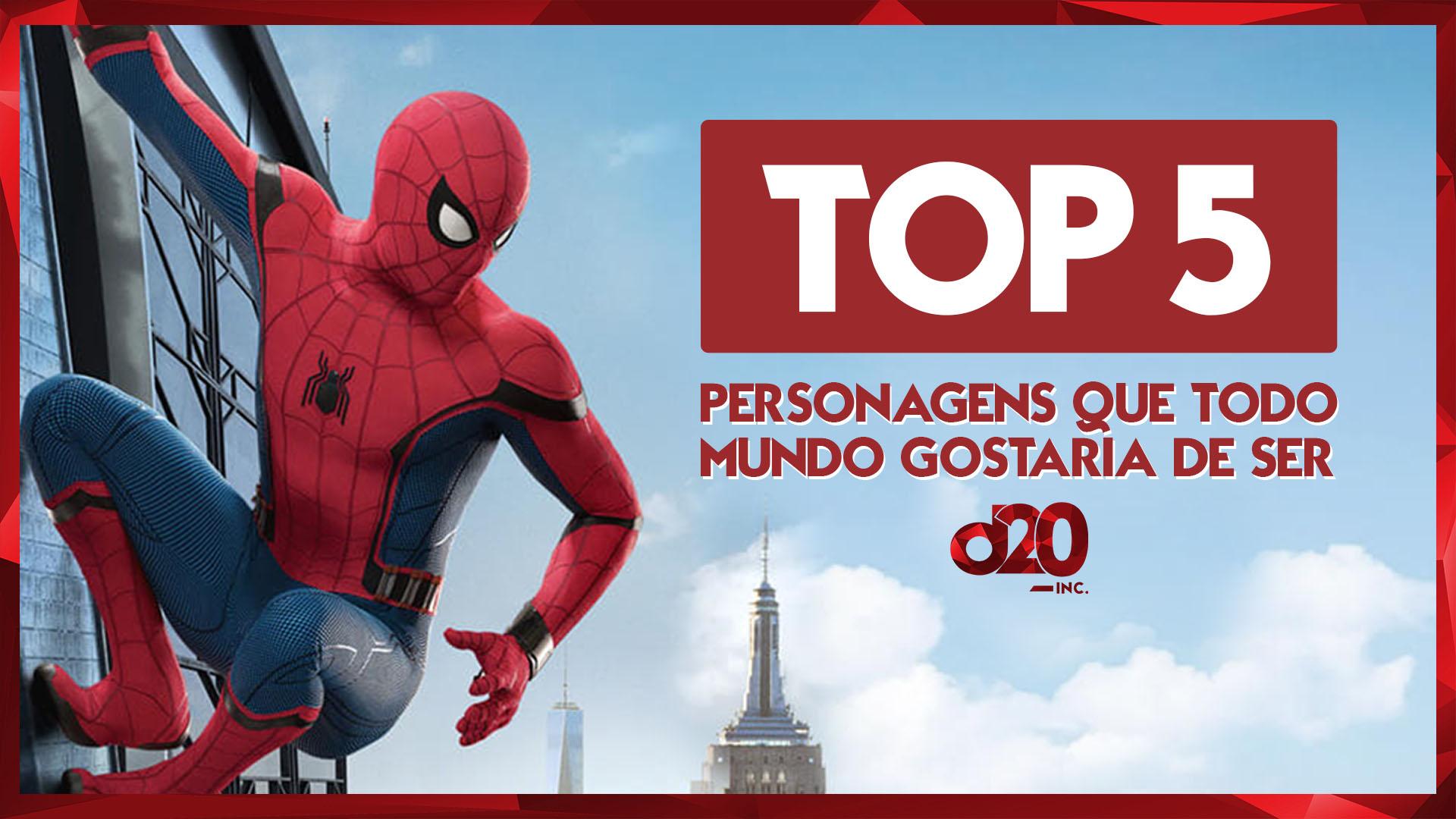 TOP 5: Personagens que todo mundo queria ser | D20 Lab 62